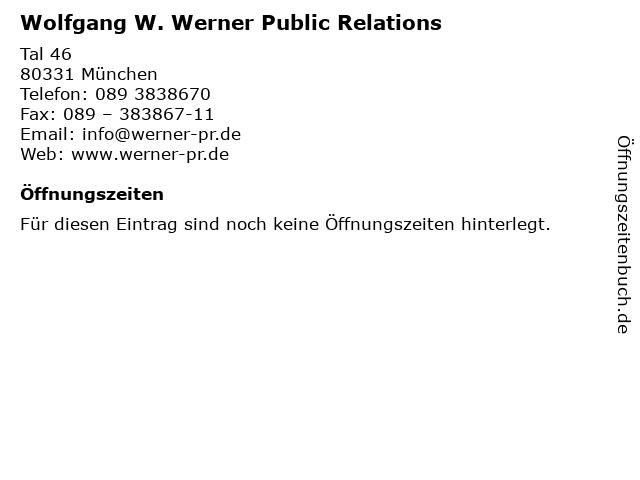 Wolfgang W. Werner Public Relations in München: Adresse und Öffnungszeiten
