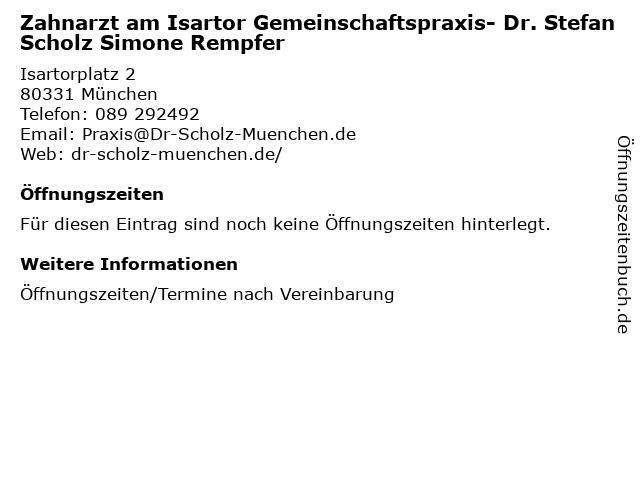 Zahnarzt am Isartor Gemeinschaftspraxis- Dr. Stefan Scholz Simone Rempfer in München: Adresse und Öffnungszeiten