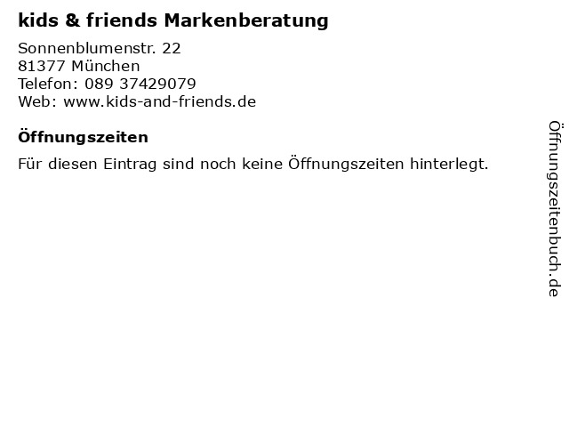 kids & friends Markenberatung in München: Adresse und Öffnungszeiten
