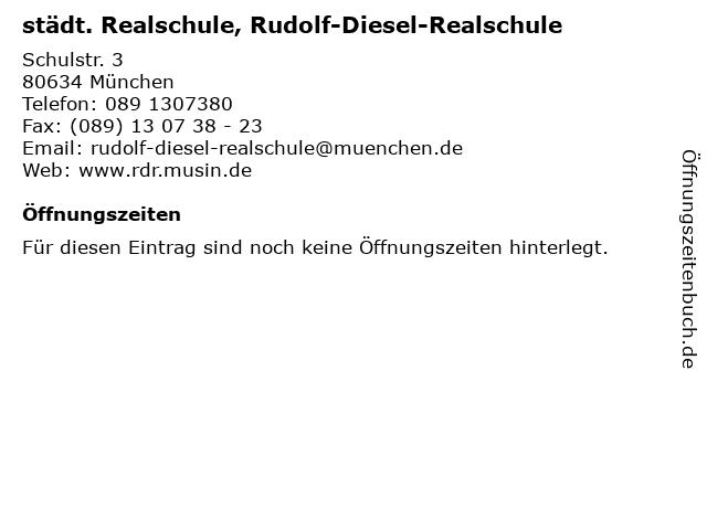 städt. Realschule, Rudolf-Diesel-Realschule in München: Adresse und Öffnungszeiten