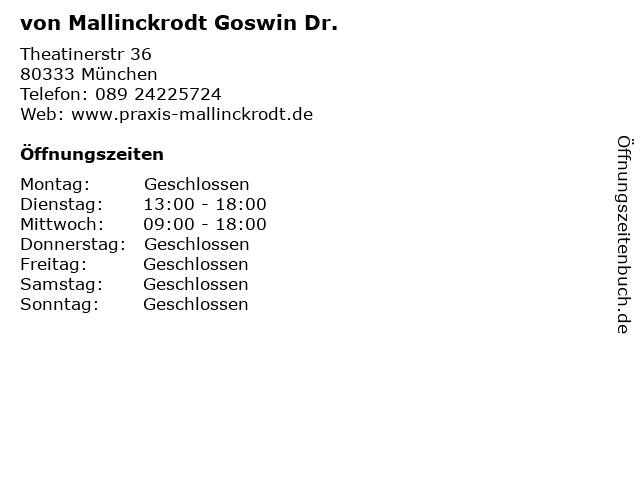 von Mallinckrodt Goswin Dr. in München: Adresse und Öffnungszeiten