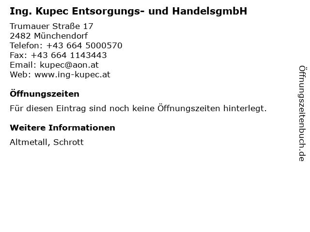 Ing. Kupec Entsorgungs- und HandelsgmbH in Münchendorf: Adresse und Öffnungszeiten