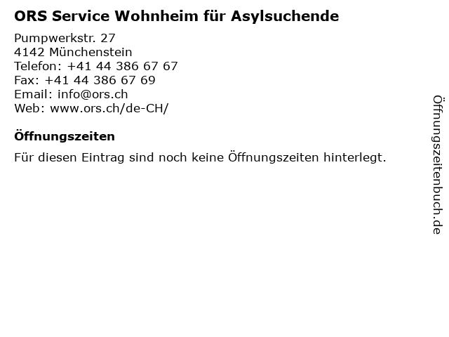 ORS Service Wohnheim für Asylsuchende in Münchenstein: Adresse und Öffnungszeiten