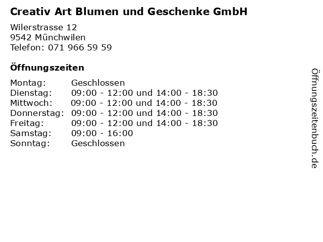 Creativ Art Blumen und Geschenke GmbH in Münchwilen: Adresse und Öffnungszeiten