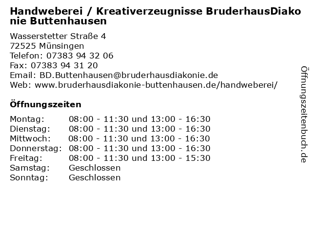 Handweberei / Kreativerzeugnisse BruderhausDiakonie Buttenhausen in Münsingen: Adresse und Öffnungszeiten