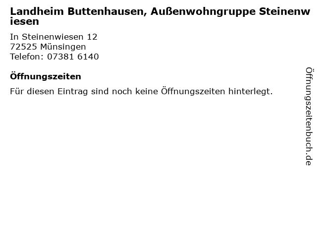 Landheim Buttenhausen, Außenwohngruppe Steinenwiesen in Münsingen: Adresse und Öffnungszeiten