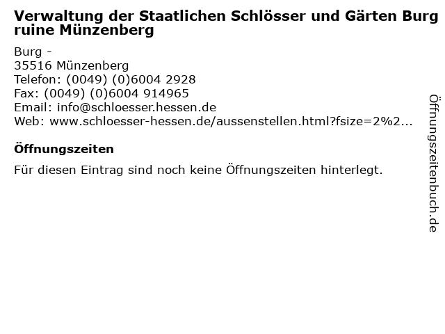 Verwaltung der Staatlichen Schlösser und Gärten Burgruine Münzenberg in Münzenberg: Adresse und Öffnungszeiten