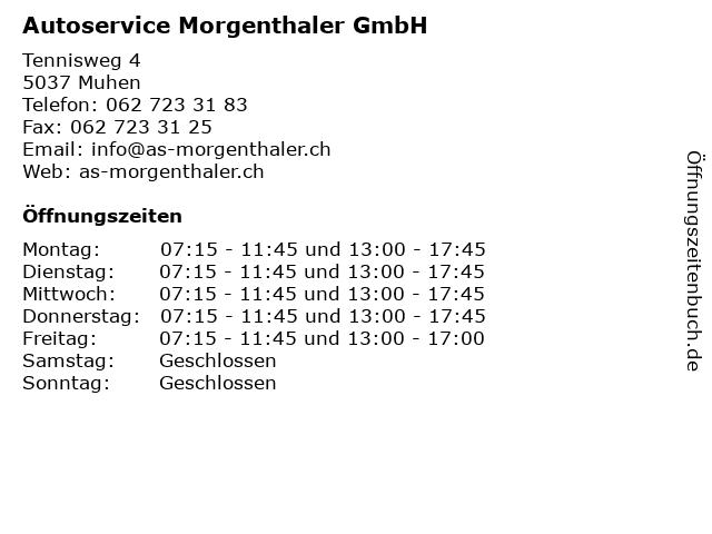Autoservice Morgenthaler GmbH in Muhen: Adresse und Öffnungszeiten