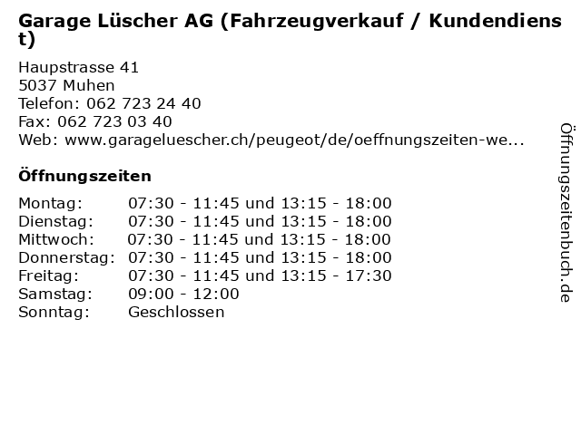 Garage Lüscher AG (Fahrzeugverkauf / Kundendienst) in Muhen: Adresse und Öffnungszeiten