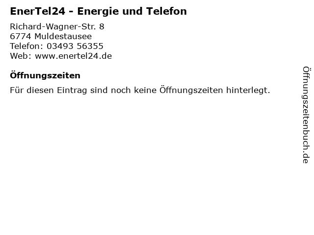 EnerTel24 - Energie und Telefon in Muldestausee: Adresse und Öffnungszeiten