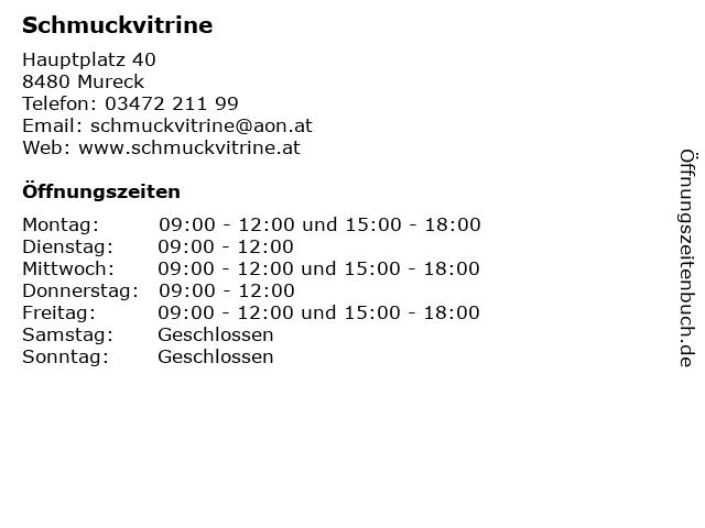 Schmuckvitrine in Mureck: Adresse und Öffnungszeiten