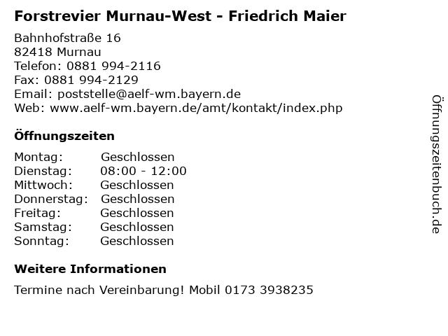 Forstrevier Murnau-West - Friedrich Maier in Murnau: Adresse und Öffnungszeiten