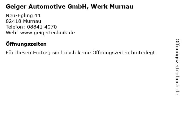 Geiger Automotive GmbH, Werk Murnau in Murnau: Adresse und Öffnungszeiten
