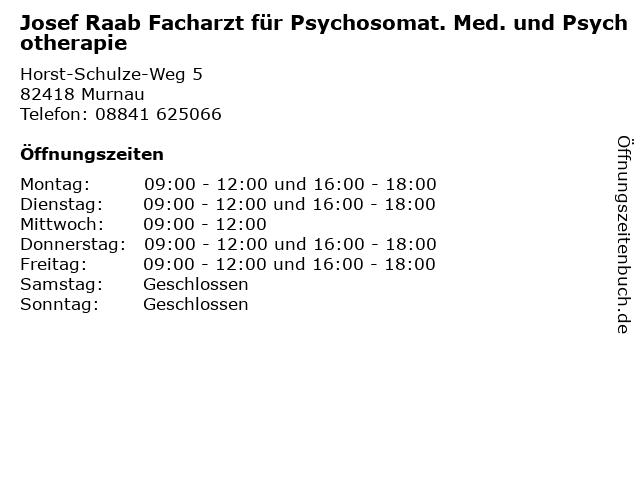 Josef Raab Facharzt für Psychosomat. Med. und Psychotherapie in Murnau: Adresse und Öffnungszeiten