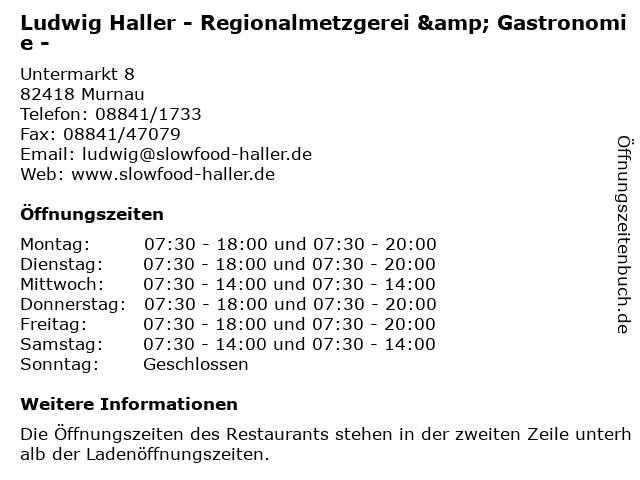 Ludwig Haller - Regionalmetzgerei & Gastronomie - in Murnau: Adresse und Öffnungszeiten