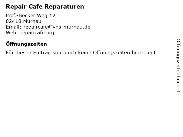 Repair Cafe Reparaturen in Murnau: Adresse und Öffnungszeiten