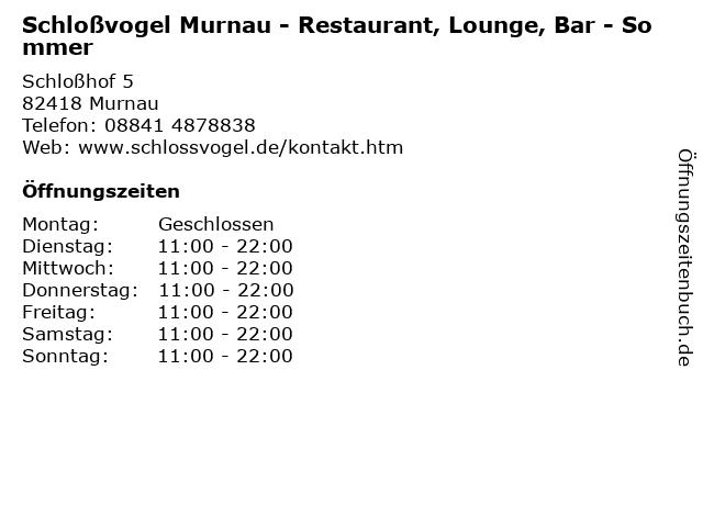 Schloßvogel Murnau - Restaurant, Lounge, Bar - Sommer in Murnau: Adresse und Öffnungszeiten