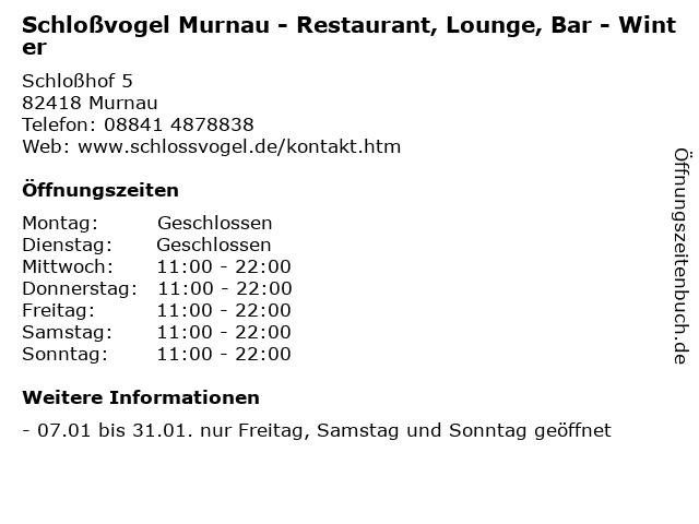 Schloßvogel Murnau - Restaurant, Lounge, Bar - Winter in Murnau: Adresse und Öffnungszeiten