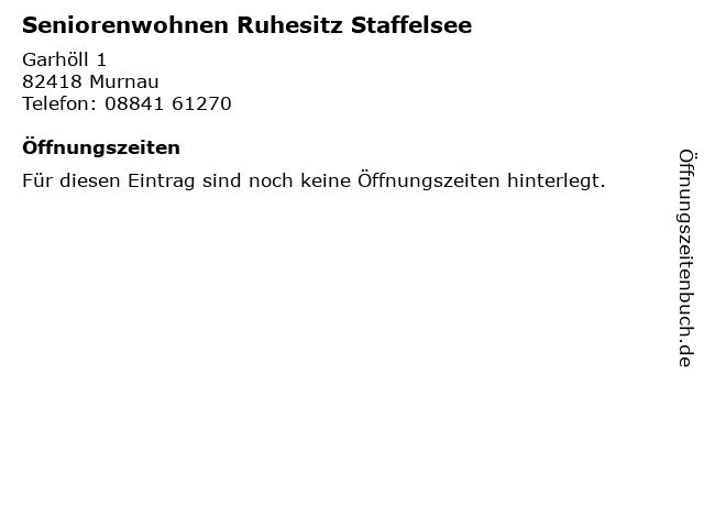 Seniorenwohnen Ruhesitz Staffelsee in Murnau: Adresse und Öffnungszeiten