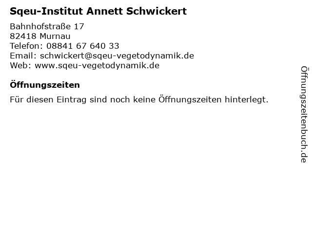 Sqeu-Institut Annett Schwickert in Murnau: Adresse und Öffnungszeiten