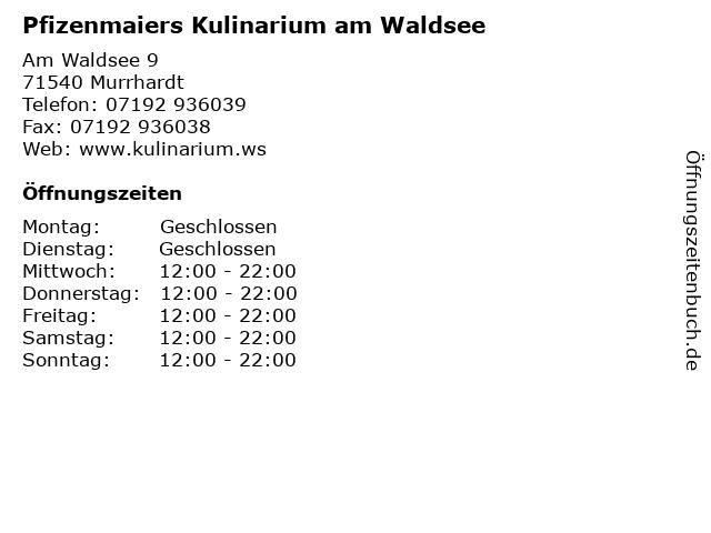 Pfizenmaiers Kulinarium am Waldsee in Murrhardt: Adresse und Öffnungszeiten