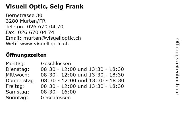 Visuell Optic, Selg Frank in Murten/FR: Adresse und Öffnungszeiten