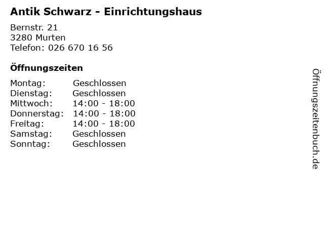 Antik Schwarz - Einrichtungshaus in Murten: Adresse und Öffnungszeiten