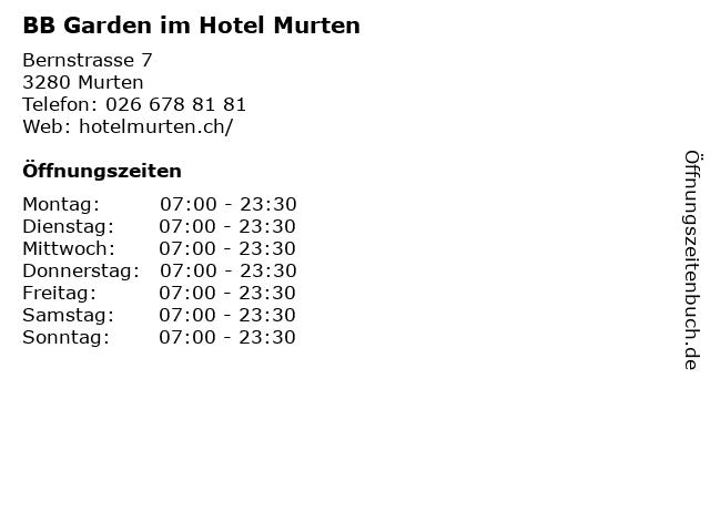 BB Garden im Hotel Murten in Murten: Adresse und Öffnungszeiten