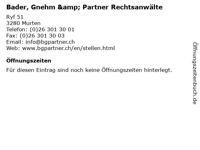 Bader, Gnehm & Partner Rechtsanwälte in Murten: Adresse und Öffnungszeiten