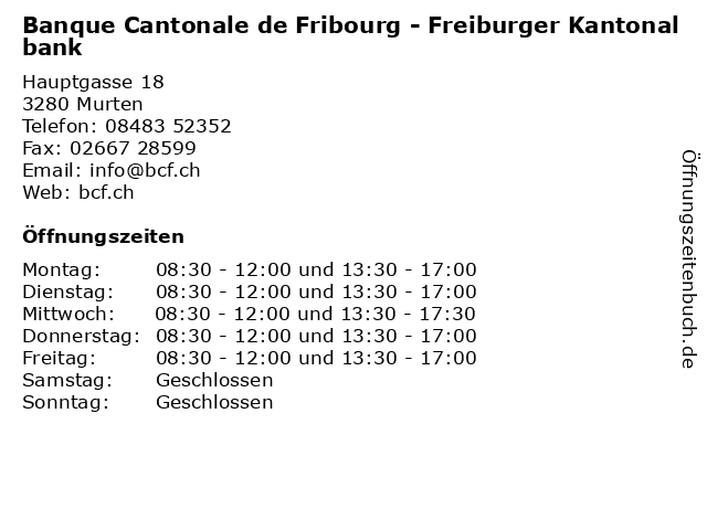 Banque Cantonale de Fribourg - Freiburger Kantonalbank in Murten: Adresse und Öffnungszeiten