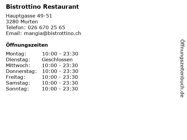 Bistrottino Restaurant in Murten: Adresse und Öffnungszeiten