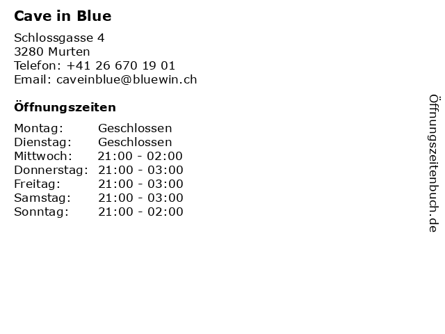 Cave in Blue in Murten: Adresse und Öffnungszeiten