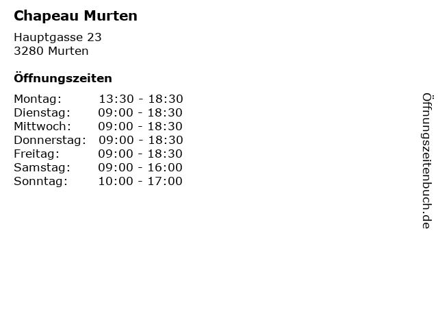 Chapeau Murten in Murten: Adresse und Öffnungszeiten