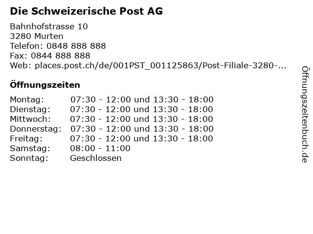 Die Schweizerische Post AG - Filiale Murten in Murten: Adresse und Öffnungszeiten