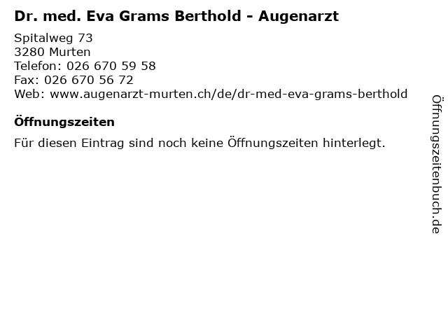 Dr. med. Eva Grams Berthold - Augenarzt in Murten: Adresse und Öffnungszeiten