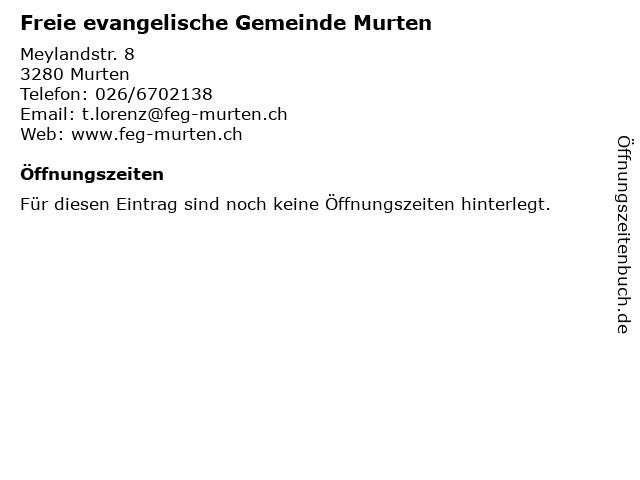 Freie evangelische Gemeinde Murten in Murten: Adresse und Öffnungszeiten