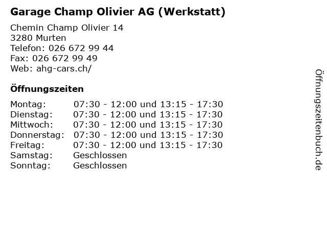 Garage Champ Olivier AG (Werkstatt) in Murten: Adresse und Öffnungszeiten