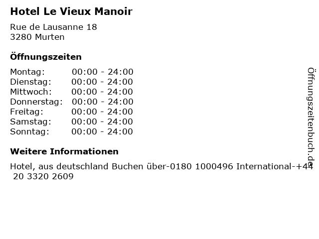 Hotel Le Vieux Manoir in Murten: Adresse und Öffnungszeiten