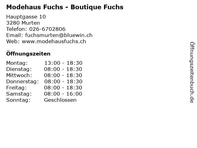 Modehaus Fuchs - Boutique Fuchs in Murten: Adresse und Öffnungszeiten