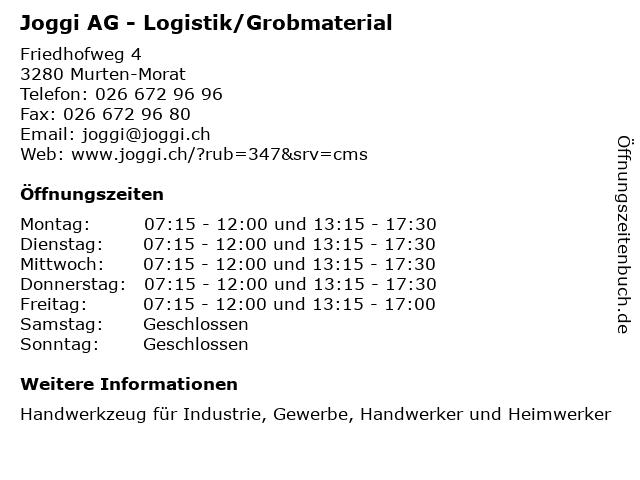 Joggi AG - Logistik/Grobmaterial in Murten-Morat: Adresse und Öffnungszeiten