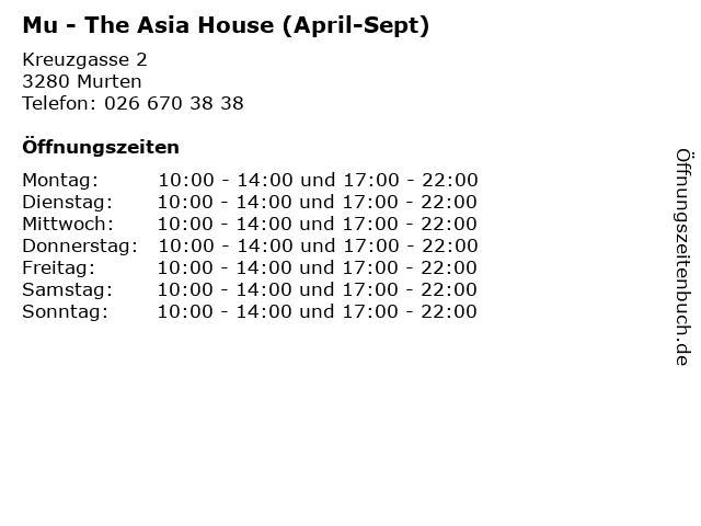 Mu - The Asia House (April-Sept) in Murten: Adresse und Öffnungszeiten