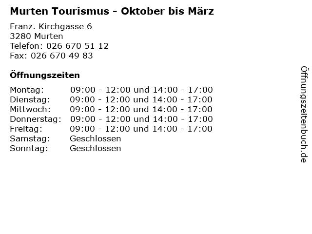 Murten Tourismus - Oktober bis März in Murten: Adresse und Öffnungszeiten