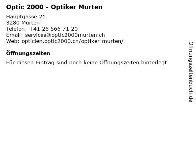Optic 2000 - Optiker Murten in Murten: Adresse und Öffnungszeiten