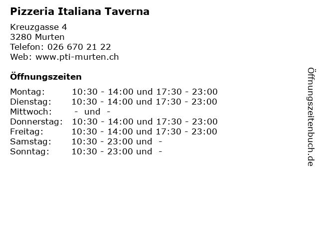 Pizzeria Italiana Taverna in Murten: Adresse und Öffnungszeiten