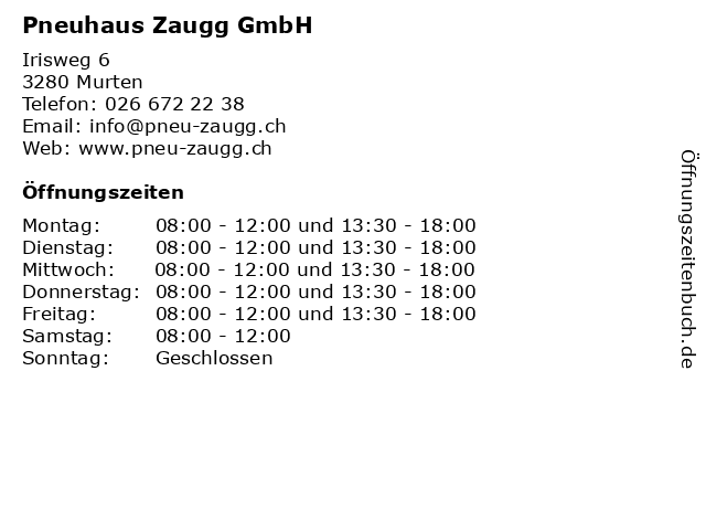 Pneuhaus Zaugg GmbH in Murten: Adresse und Öffnungszeiten