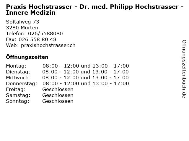 Praxis Hochstrasser - Dr. med. Philipp Hochstrasser - Innere Medizin in Murten: Adresse und Öffnungszeiten
