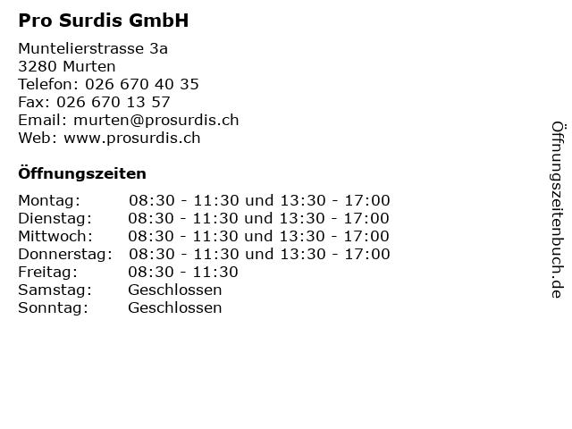 Pro Surdis GmbH in Murten: Adresse und Öffnungszeiten