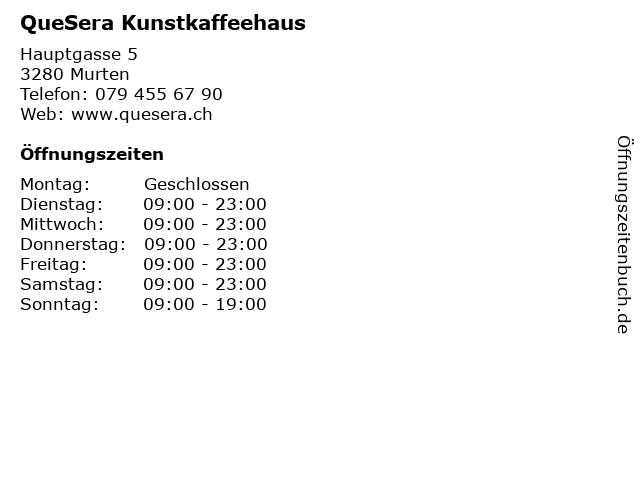QueSera Kunstkaffeehaus in Murten: Adresse und Öffnungszeiten