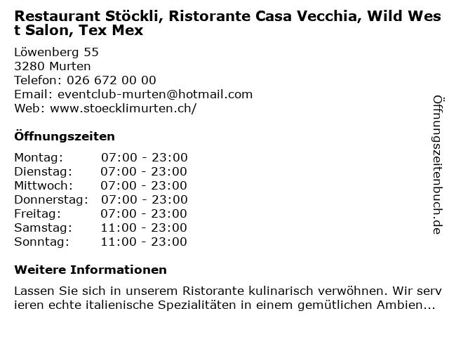 Restaurant Stöckli, Ristorante Casa Vecchia, Wild West Salon Tex Mex in Murten: Adresse und Öffnungszeiten