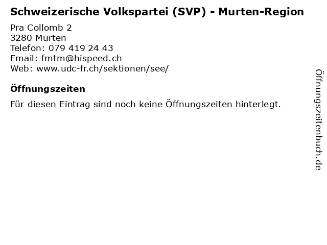 Schweizerische Volkspartei (SVP) - Murten-Region in Murten: Adresse und Öffnungszeiten